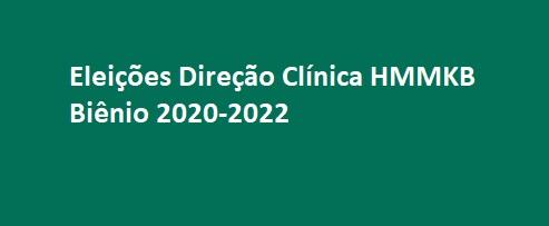 Edital de Convocação: Eleições Direção Clínica Biênio 2020-2022