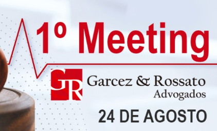 1º Meeting Garcez & Rossato
